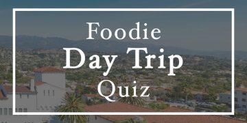 Take a foodie day trip around LA - Quiz